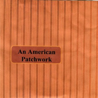 An American Patchwork