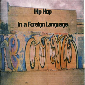 Hip Hop in a Foreign Language