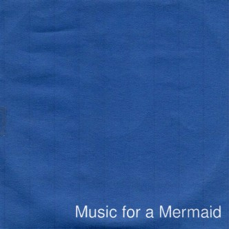 Music for a Mermaid