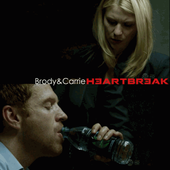 Brody & Carrie Heartbreak